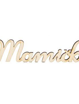 Drevený nápis MAMIČKE